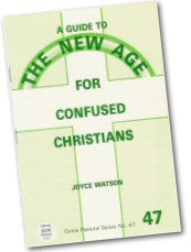 Cover: P 47 A Guide to The New Age for Confused Christians