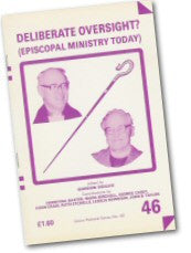 Cover: P 46 Deliberate Oversight? Episcopal Ministry Today