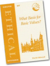 Cover: E 97 What Basis for Basic Values?