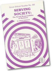 Cover: E 86 Serving Society: The Social Responsibility of Business