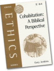 Cover: E 84 Cohabitation: A Biblical Perspective