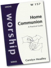 Cover: W 157 Home Communion: A Practical Guide