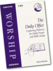 Cover: W 150 The Daily Office: Exploring Patterns for Daily Prayer and Bible Study