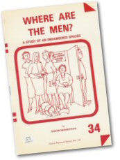 Cover: P 34 Where are the Men? A Study of an Endangered Species