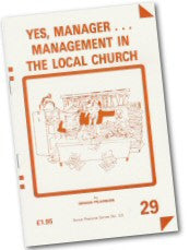 Cover: P 29 Yes, Manager...Management in the Local Church