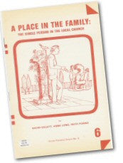 Cover: P 6 A Place in the Family: The Single Person in the Local Church