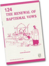 Cover: W 124 The Renewal of Baptismal Vows