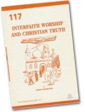 Cover: W 117 Interfaith Worship and Christian Truth