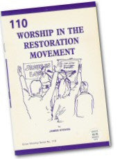 Cover: W 110 Worship in the Restoration Movement