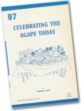 Cover: W 97 Celebrating the Agape Today