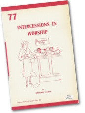 Cover: W 77 Intercessions in Worship