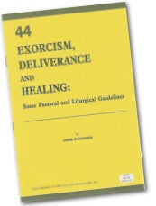 Cover: W 44 Exorcism, Deliverance and Healing: Some Pastoral and Liturgical Guidelines