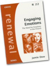 Cover: R 22 Engaging Emotions: The Need for Emotions in the Church