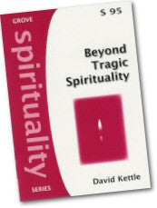 Cover: S 95 Beyond Tragic Spirituality: Victimhood and Christian Hope