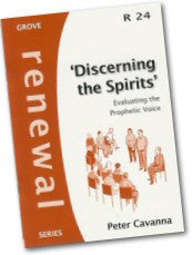 Cover: R 24 'Discerning the Spirits': Evaluating the Prophetic Voice