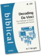 Cover: B 39 Decoding Da Vinci: The Challenge of Historic Christianity and Fantasy