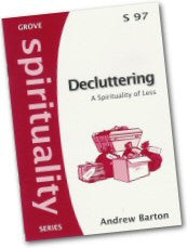 Cover: S 97 Decluttering: A Spirituality of Less