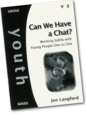 Cover: Y 3 Can We Have a Chat? Working Safely with Young People One to One