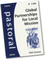 P 106 Global Partnerships for Local Mission