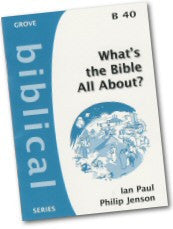 Cover: B 40 What's the Bible All About? Understanding the Story of the Bible