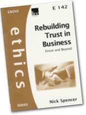 Cover: E 142 Rebuilding Trust in Business - Enron and Beyond