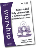 Cover: W 188 Baptism and Holy Communion in the Methodist and the United Reformed Church