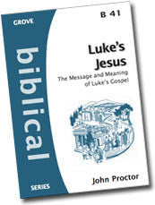 Cover: B 41 Luke's Jesus: The Message and Meaning of Luke's Gospel