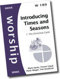Cover: W 189 Introducing Times and Seasons: 1. The Christmas Cycle