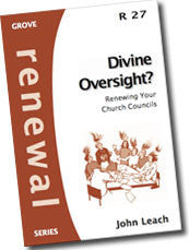 Cover: R 27 Renewal: Divine Oversight? Renewing Your Church Councils
