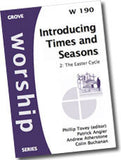 Cover: W 190 Introducing Times and Seasons: 2. The Easter Cycle