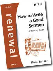 Cover: R 29 Renewal: How to Write a Good Sermon: A Working Model