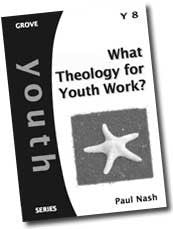 Y 8 What Theology for Youth Work?