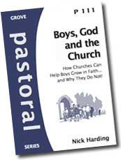 P 111 Boys, God and the Church: How Churches Can Help Boys Grow in Faith?¢?Ǩ?Äùand Why They Do Not!