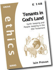 Cover: E 148 Tenants in God's Land: Earth-keeping and People-keeping in the Old Testament