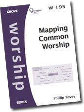 Cover: W 195 Mapping Common Worship: Mind Maps to Find Your Way Round All the Volumes of Common Worship