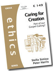 Cover: E 149 Caring for Creation: Part of our Gospel Calling?