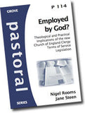 Cover: P 114 Employed by God? Theological and Practical Implications of the new Church of England Clergy Terms of Service Legislation