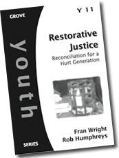 Cover: Y 11 Restorative Justice: Reconciliation for a Hurt Generation