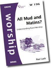 W 196 All Mud and Matins? Understanding Rural Worship
