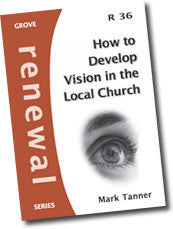 Cover: R 36 How To Develop Vision in the Local Church