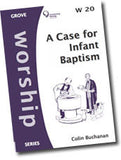 Cover: W 20 A Case for Infant Baptism