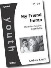Cover: Y 14 My Friend Imran: Christian-Muslim Friendship