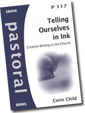 Cover: P 117 Telling Ourselves in Ink: Creative Writing in the Church
