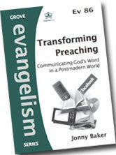 Ev 86 Transforming Preaching: Communicating God's Word in a Postmodern World