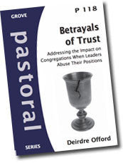Cover: P 118 Betrayals of Trust: Addressing the Impact on Congregations When Leaders Abuse Their Positions