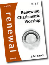 R 37 Renewing Charismatic Worship