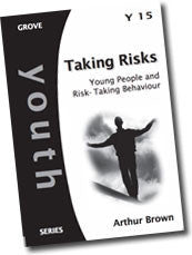 Cover: Y 15 Taking Risks: Young People and Risk-Taking Behaviour