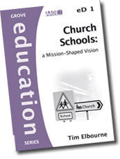 Cover: eD 1 Church Schools: A Mission-Shaped Vision