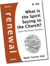 Cover: R 40 What is the Spirit Saying to the Church? Letters from Seven Churches
