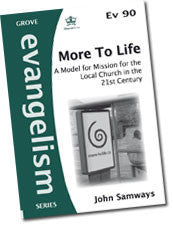 Cover: Ev 90 More To Life: A Model for Mission for the Local Church in the 21st Century